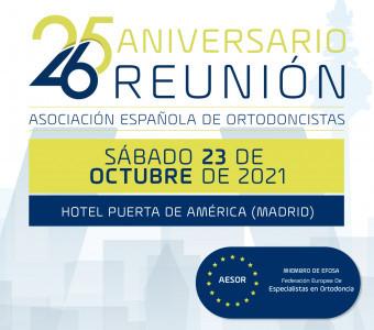 26 Reunión anual de AESOR: el papel actual del ortodoncista